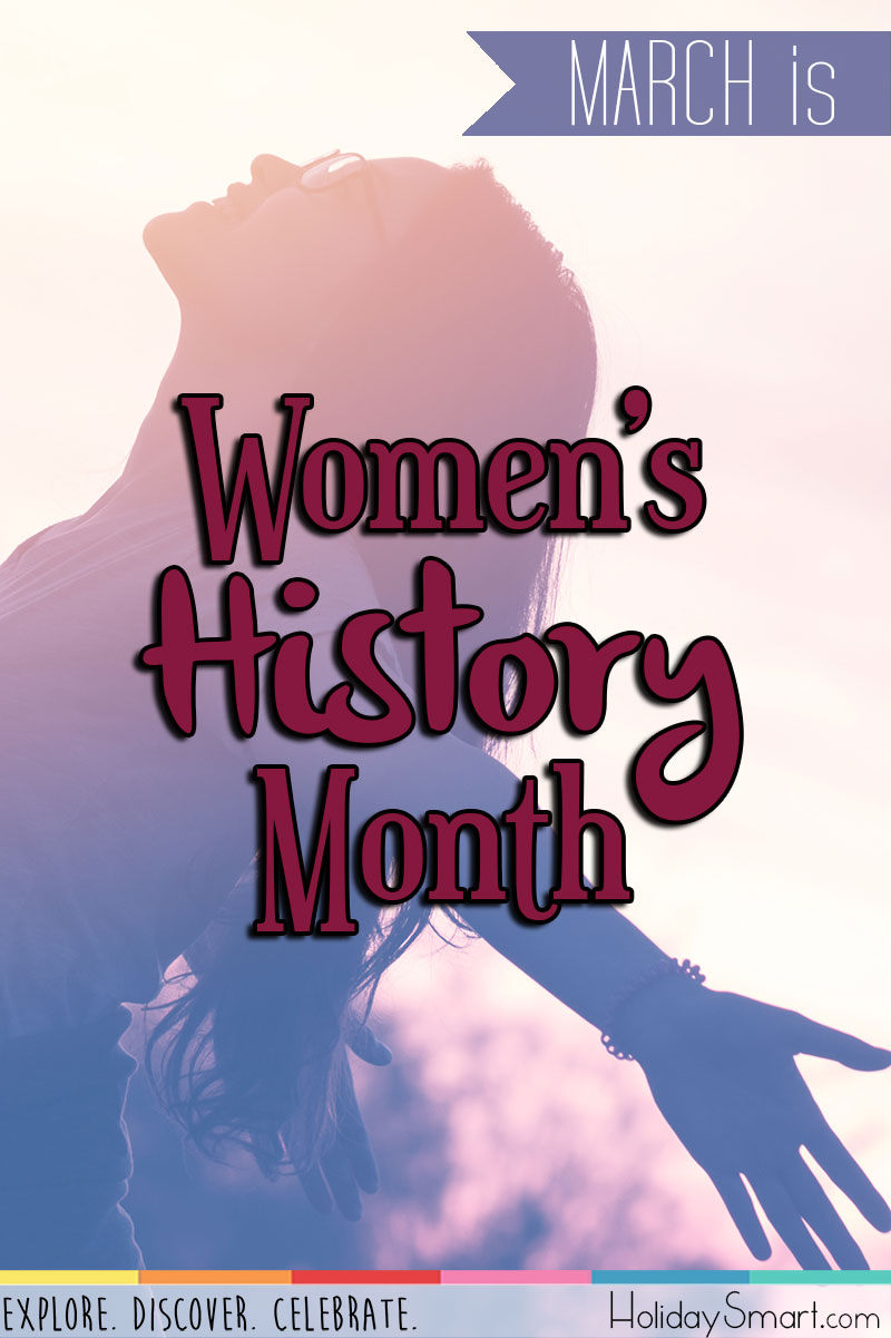 Women S History Month Holidaysmart