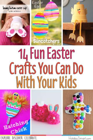 14 Fun Easter Crafts You Can Do With Your Kids Holidaysmart