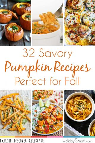 32 Savory Pumpkin Recipes Perfect For Fall Holidaysmart